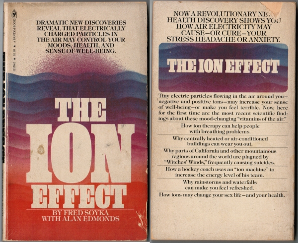 The Ion Effect by Fred Soyka, 1977